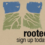 Rooted sign up
